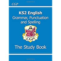 KS2 English: Grammar, Punctuation and Spelling Study Book (for the 2019 tests)