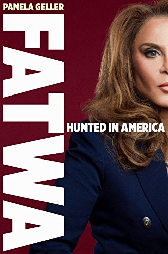 Book cover from Fatwa: Hunted in America by Pamela Geller