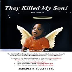 They Killed My Son!