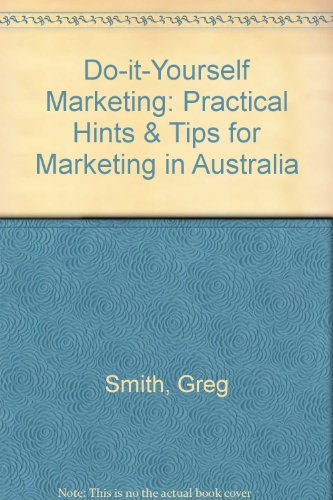 Download do it yourself marketing practical hints tips for download do it yourself marketing practical hints tips for marketing in australia book pdf audio idhdnqoqk solutioingenieria Image collections