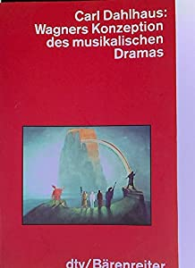 Perfect Paperback Wagners Konzeption des musikalischen Dramas [German] Book
