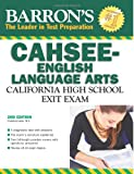 Barron's CAHSEE--English Language Arts: California High School Exit Exam
