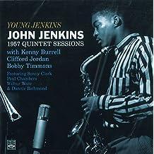 Young John Jenkins. 1957 Quintet Sessions