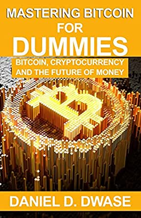 Mastering bitcoin for dummies bitcoin and cryptocurrency pdf