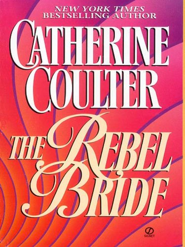 The Rebel Bride (Regency series Book - Pirate Rebels Womens
