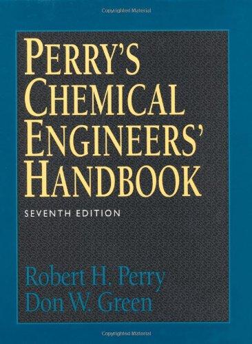 Perry's Chemical Engineers' Handbook