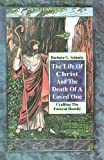 The Life of Christ and the Death of a Loved One, Barbara G. Schmitz, 0788003631
