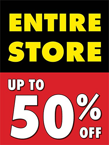 Entire Store Up To 50% Off Display Sign, 18