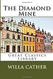 The Diamond Mine, Willa Cather, 1492164615