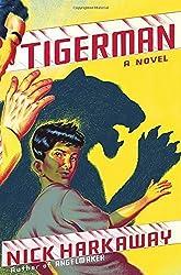 Tigerman: A novel by Harkaway, Nick (2014) Hardcover