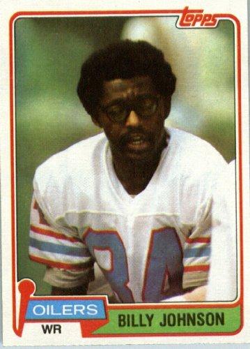 1981 Topps # 518 Billy Johnson Houston Oilers Football Card - In Protective Screwdown Display - Johnson Oilers