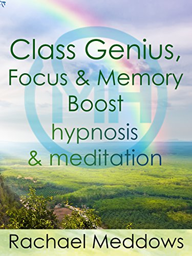 Class Genius  Focus   Memory Boost   Hypnosis   Meditation With Rachael Meddows