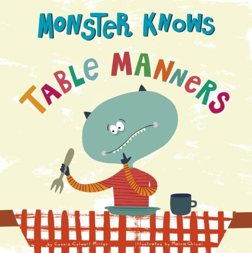 Monster Knows Table Manners (Monster Knows Manners)