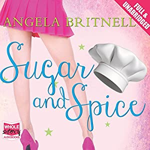 Sugar and Spice Hörbuch