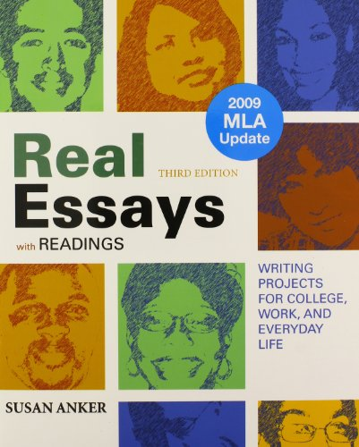 Real Essays with Readings 3e with 2009 MLA Update & Writing Journal
