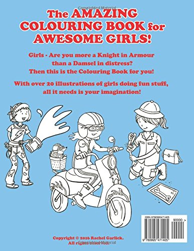 The Amazing Colouring Book for Awesome Girls: Amazon.co.uk: Rachel ...