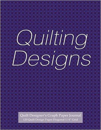 quilt designer s graph paper journal 120 quilt design pages 1 4