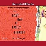 Last Day of Emily Lindsey | Nic Joseph
