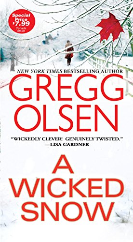 Image result for A Wicked Snow by Gregg Olsen""