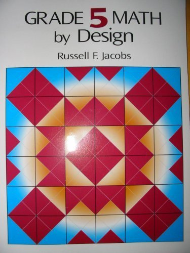 Grade 5 Math by Design: Russell F. Jacobs: 9780918272348: Amazon ...