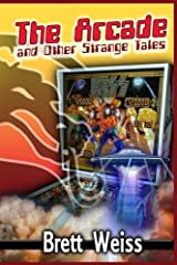 The Arcade and Other Strange Tales Paperback