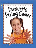 img - for Camilla Gryski's Favourite String Games book / textbook / text book