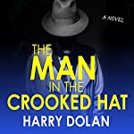 The Man in the Crooked Hat | Harry Dolan
