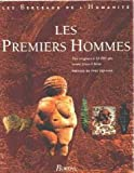 PREMIERS HOMMES T.1 (Ancienne Edition)