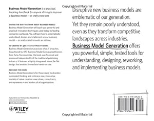 Business Model Generation: A Handbook for Visionaries, Game Changers, and Challengers from John Wiley and Sons