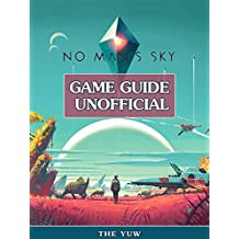 No Mans Sky Game Guide Unofficial
