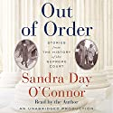 Out of Order: Stories from the History of the Supreme Court Audiobook by Sandra Day O'Connor Narrated by Sandra Day O'Connor