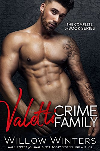 Valetti Crime Family: The Complete Collection of Bad Boy Mafia Romances by [Winters, Willow]