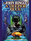 A Deeper Blue (Paladin of Shadows Book 5)