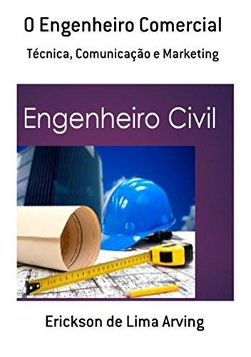 O Engenheiro Comercial (Portuguese Edition)