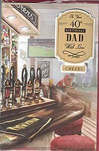 Dad 40th Tarjeta de cumpleaños ~ On Your 40th cumpleaños Papá con amor ~ Pub escena