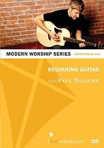 Beginning Guitar With Paul Baloche Modern Worship Series (DVD)
