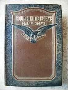 Four minute essays frank crane