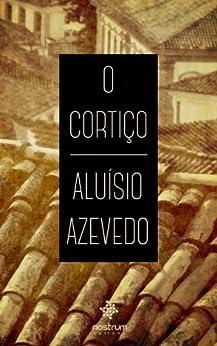 O Cortiço: eBooks na Amazon.com.br