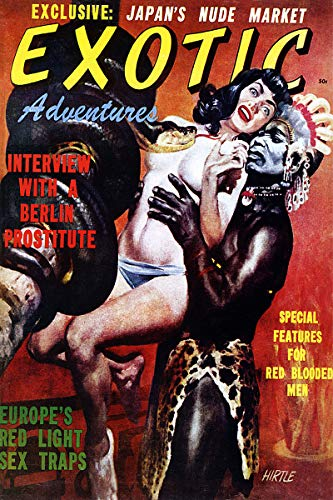 - Exotic Adventures Special Features for Red Blooded Men Vintage Pulp Magazine Cover Retro Art Poster - 11x17