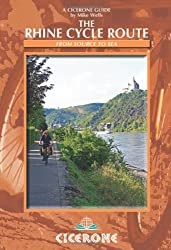The Rhine Cycle Route: From Source to Sea (Cicerone Cycle Guides) (Cicerone Guides)