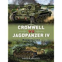Cromwell vs Jagdpanzer IV: Normandy 1944