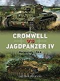 #7: Cromwell vs Jagdpanzer IV: Normandy 1944 (Duel)