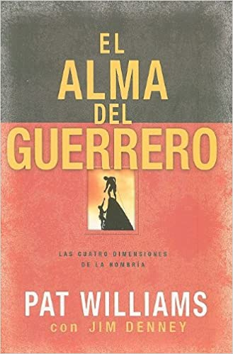 Book El Alma del Guerrero: Las Cuatro Dimensiones de la Hombria