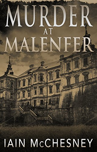 Murder at Malenfer by [McChesney, Iain]