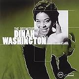 The Definitive Dinah Washington