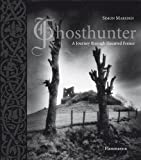 Ghosthunter: A Journey through Haunted France