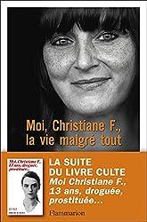 Moi, Christiane F., la vie malgré tout (DOCS,TEMOIGNAGE)