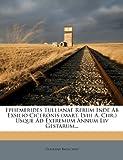 Ephemerides Tullianae Rerum Inde Ab Exsilio Ciceronis Usque Ad Extremum Annum Liv Gestarum..., Gerhard Rauschen, 1273556909