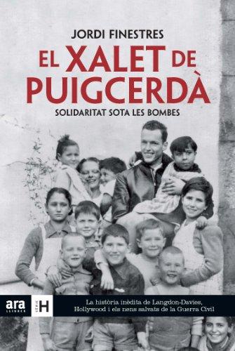 Descargar Libro El Xalet De Puigcerdà: Solidaritat Sota Les Bombes Jordi Finestres Martínez
