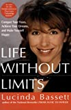 Life Without Limits, Lucinda Bassett, 0060956526